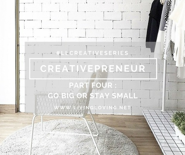 livingloving-creativepreneur-go-big-stay-small-cottonink-featured